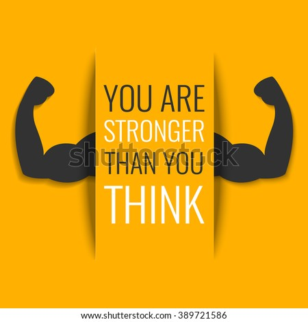 """""""You are stronger than you think"""" inspirational quote on yellow background with biceps muscle symbol. Bodybuilder arms sign. Weightlifting fitness symbol. Perfect for bodybuilding and fitness clubs.  - stock vector"""