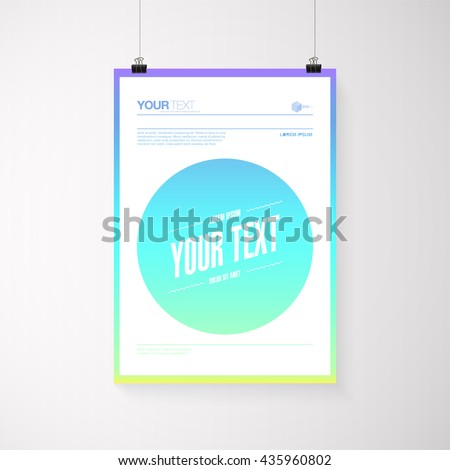 A4 / A3 format poster design with your text, minimal circle and colorful gradient background, paper clips and shadow  Eps 10 stock vector illustration   - stock vector