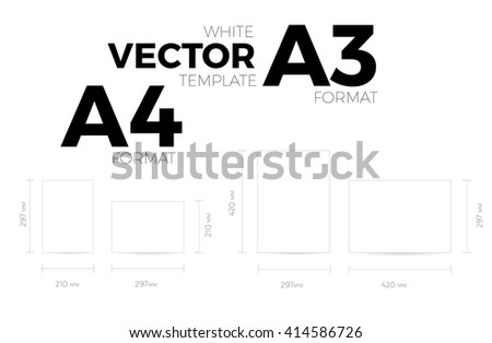 A3 and A4 page format white vector eps10 template. vertical and horizontal orientation design with A3 and A4 format size. Vector editable white page template - stock vector