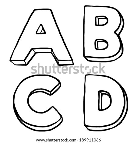 A B C and D, 3d text / cartoon vector and illustration, black and white, hand drawn, sketch style, isolated on white background. - stock vector