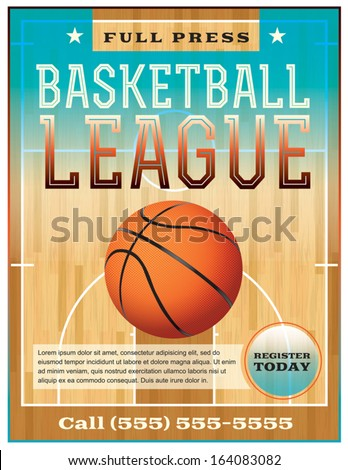 A basketball league flyer or poster perfect for basketball announcements, games, leagues, camps, and more. Vector EPS 10. File is layered for easy separation of text from the background. - stock vector