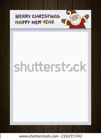 A4 blank. Santa Claus, Merry Christmas and Happy New Year labels for Santa Claus Letter, Xmas, Banner, Sign, Poster, Holiday Invitation, Greeting Cards. White background for your text. White paper - stock vector