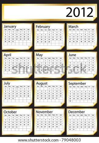 A 2012 calendar created with gold stickers. Space for text or Company name. EPS10 vector format.Also now available in my portfolio in 2013 version. - stock vector