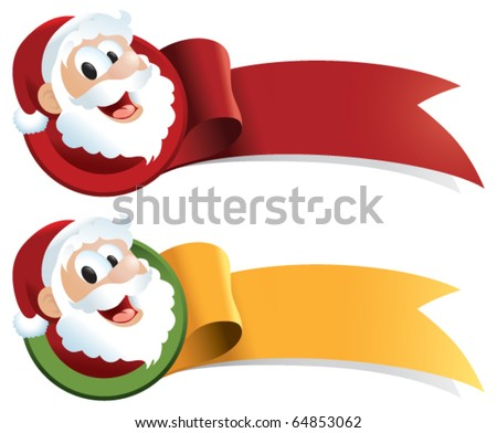 A Christmas ribbon with santa claus cartoon. Just ad text! Perfect for web buttons, tags, banners, signs and stickers. - stock vector