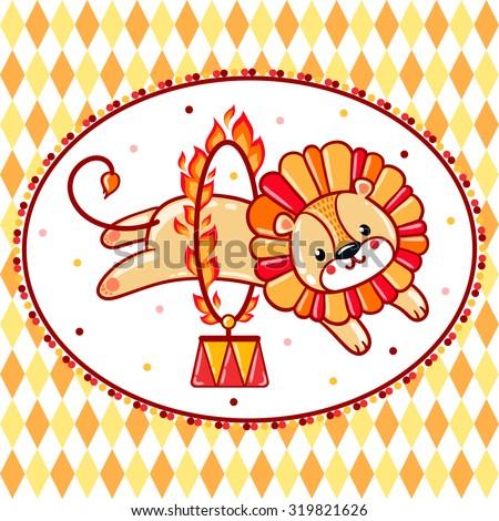 A circus lion jumping through a  flaming ring.  Cute vector illustration. - stock vector