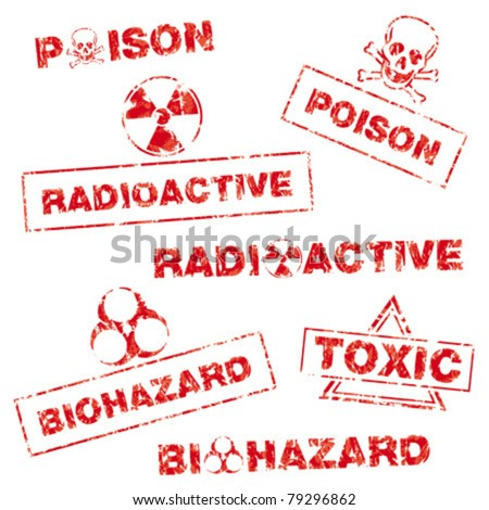 A collection of rubber stamps in a grungy look with following messages: poison, radioactive, biohazard, toxic. - stock vector
