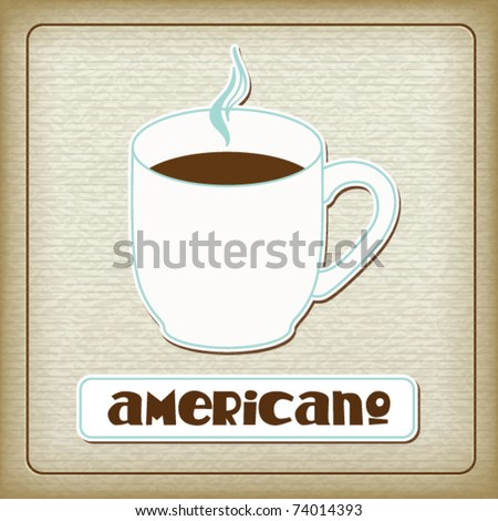 A cup of hot americano in the old cardboard texture. Vintage collection. The other images of coffee drinks (ristretto, cappuccino, espresso, etc.) from this collection in my portfolio. Eps10 - stock vector
