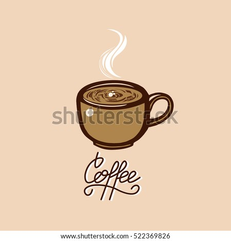 A cup of hot coffee. Coffee lettering. Vector illustration.