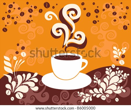 A cup of hot coffee on the abstract background - stock vector