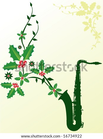 A dark green sax with Christmas holly coming out of it - stock vector