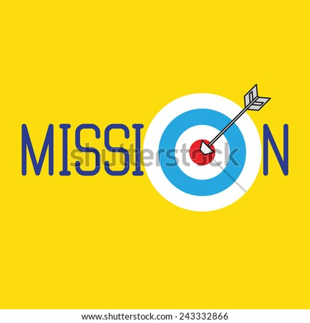 A dart is in the center of a dartboard. Mission concept  - stock vector