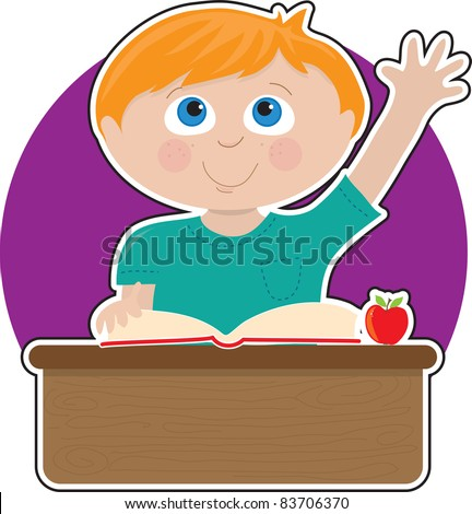 A little boy is raising his hand to answer a question in school - there is a book and an apple on his desk - stock vector