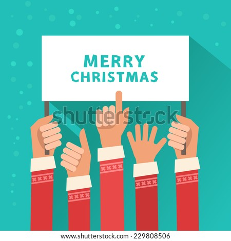 """A lot of hands hold a placard with """"Merry Christmas"""" or place for other text. Many Santa Clauses giving advice with pointing finger. Vector colorful illustration in flat design style - stock vector"""