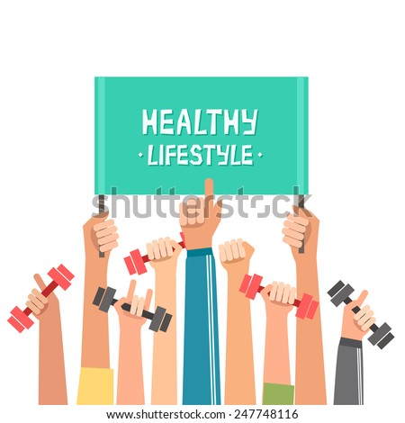 "A lot of hands hold dumbbells and ""Healthy Lifestyle"" placard or place for your text. Sport revolution concept. Vector colorful illustration in flat design - stock vector"