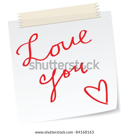 a love message on a note. - stock vector