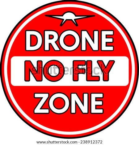 A no entry style Drone No Fly Zone sign vector  - stock vector
