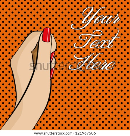 A pop art style womans hand with colourful background and space for text - stock vector