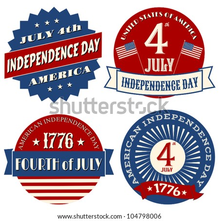 A set of four sticker designs for Independence Day. - stock vector