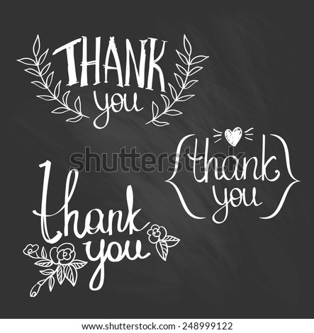 A set of style 'Thank You' design elements. Chalkboard. - stock vector