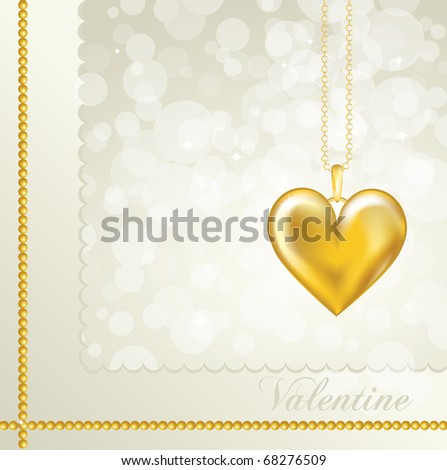 A Valentine card with a gold heart locket. Neutral background colour. Fully editable EPS10 vector format with space for your text. - stock vector