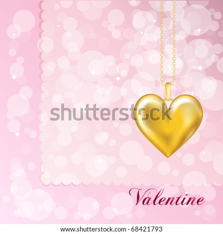 A Valentine card with a gold heart locket. Pink background. Fully editable EPS10 vector format with space for your text. - stock vector