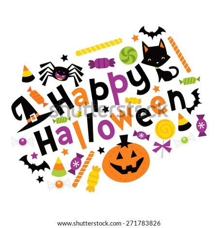 A vector illustration of whimsical fun retro happy halloween phrase with trick or treat design elements like candies, pumpkin, cat, and more. - stock vector