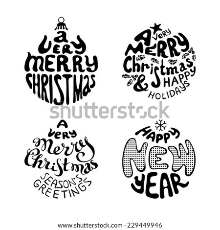 A Very Merry Christmas And Happy New Year. Set of four Christmas hand-written typography. Black and white illustration. - stock vector