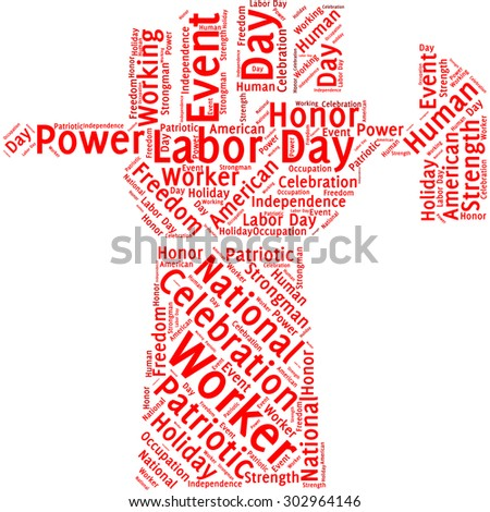 "A visual representation of the theme ""Labor day"" in a word tag cloud in a form of an abstract hand with hammer"