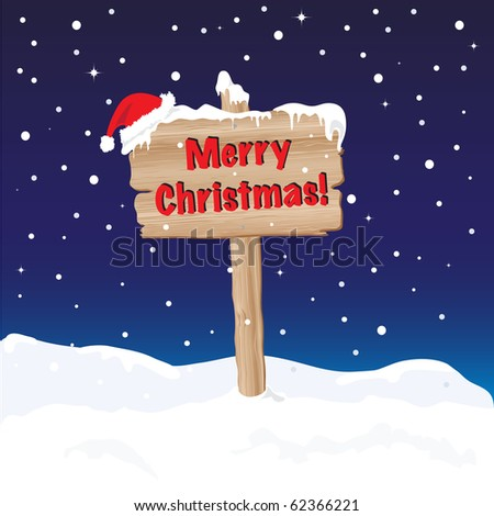 A wooden sign wishing Merry Christmas. EPS10 vector format. Fully editable for insertion of your own text. - stock vector