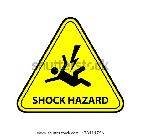 A yellow warning triangle sign: Shock / Electrocution Hazard