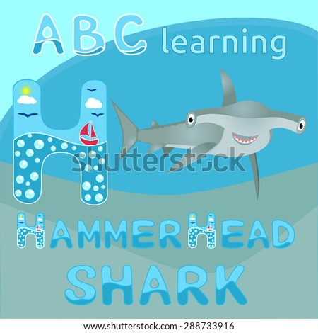 ABC learning H letter Sea animal alphabet Smiling hammerhead shark Big bizarre fish cartoon character Cartoon big grey shark Great for kids illustration, t shirt print, animal and wildlife design  - stock vector