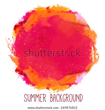 Abstract artistic beautiful and elegant colorful bright vector watercolor spot hand painted background. Text template. Grunge spring summer colors. Magenta, orange and red shades. Fashion trend shade. - stock vector