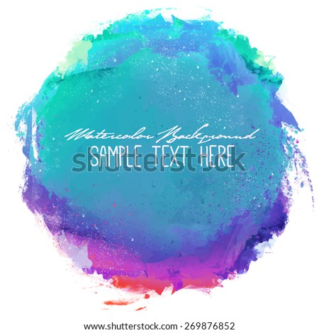 Abstract artistic beautiful and elegant colorful bright vector watercolor spot hand painted background. Text template. Grunge spring summer colors. Magenta, lilac and blue shades. Fashion trend hues . - stock vector