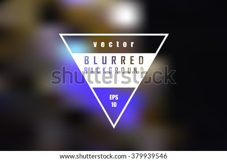 Abstract background - blurred image - lights .