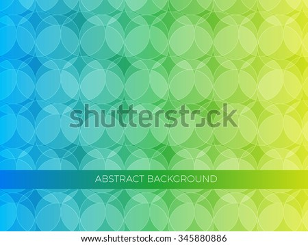 Abstract background, circles in yellow, green and blue colors. Can be used for web, banners, templates - stock vector