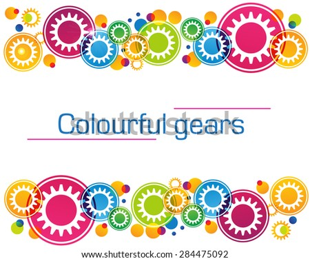 Abstract background of bright colored gears and circles for website design, banner or greeting card. vector illustration - stock vector