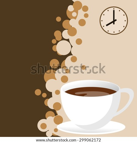 Abstract background with a cup of coffee. for menu, restaurant, cafe, bar, coffeehouse time - stock vector