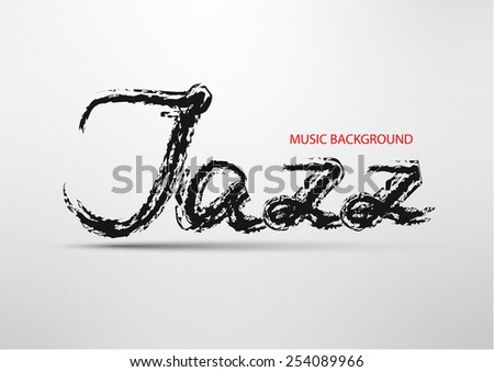 Abstract background with an inscription ' a jazz ' - stock vector