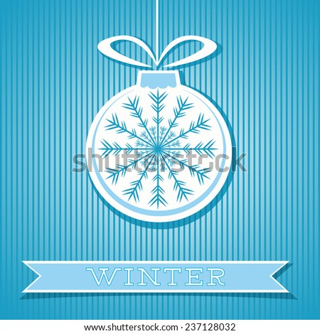 Abstract background with bauble decorated with snowflake and bow and banner with text. Winter theme. Striped background. Card for Christmas greetings. Vector file is EPS8.
