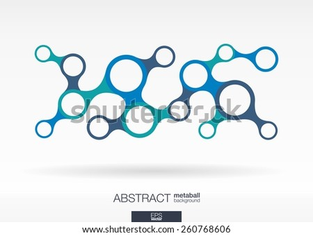 Abstract background with integrated metaballs for Business Company, digital, interactive, network, connect, social media and global concepts. - stock vector