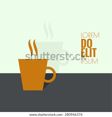 Abstract background with steaming cup. Coffee and tea.  for menu, restaurant, cafe, bar, coffeehouse. flat design. minimal. - stock vector