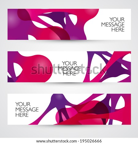 Abstract backgrounds with vector design elements. Banner set. Metaball. - stock vector