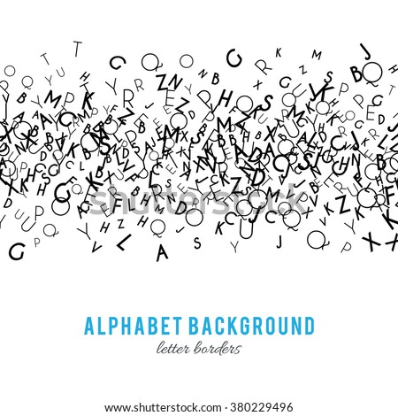 Abstract black alphabet ornament border isolated on white background. Vector illustration for education writing design. Stripe of random letters fly in middle.  - stock vector