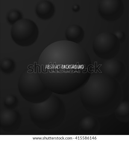 Abstract black 3d realistic sphere background. Vector illustration - stock vector