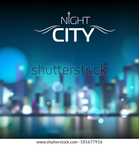 Abstract blur night city background - stock vector