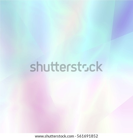 Abstract blurred holographic background in light colors. Trendy wallpaper - hipster style. Vector illustration for modern style trends, for creative project design : web design or printed products.