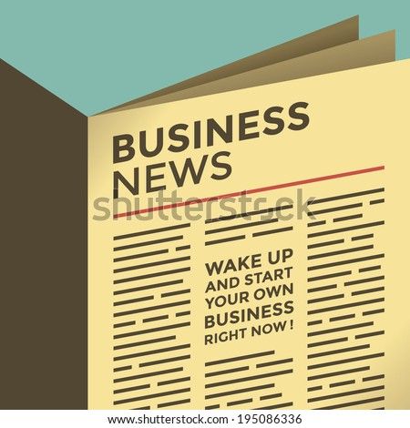 """Abstract business news newspaper with motivation article """"Wake up and start your own business right now!"""" - stock vector"""