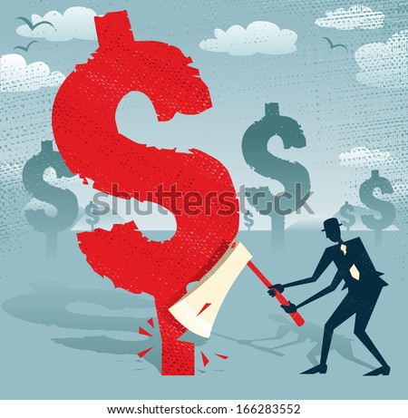 Abstract Businessman cuts down the Dollar.  Great illustration of Retro styled Businessman cutting down a giant Dollar Tree with his razor sharp Axe. - stock vector