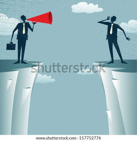 Abstract Businessmen communicating from distance. Vector illustration of Businessman standing on the cliffs shouting through a loudspeaker to his colleague who is trying to hear him. - stock vector
