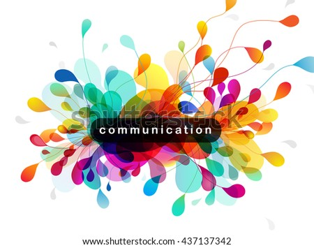 Abstract colored background with leafs and Communication quotation. - stock vector
